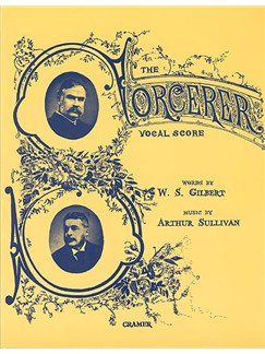 Gilbert And Sullivan: The Sorcerer (Vocal Score) Books | Opera