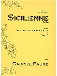Gabriel Faure: Sicilienne (Cello Or Violin) Books | Cello, Violin, Piano Accompaniment