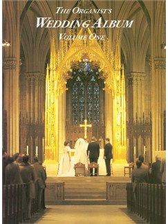 Organist's Wedding Album Volume 1 Books | Organ