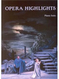 Opera Highlights (Piano) Books   Piano