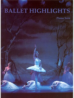 Ballet Highlights - Piano Books | Piano