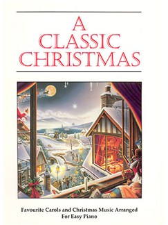 A Classic Christmas - Easy Piano Books | Piano