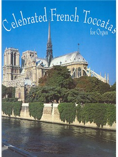 Celebrated French Toccatas (Organ) Books | Organ