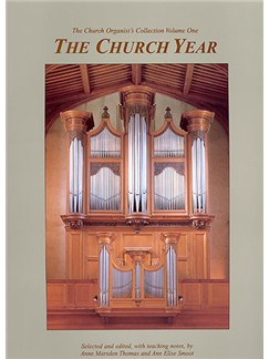 The Church Organist's Collection: Volume 1 - The Church Year Books | Organ