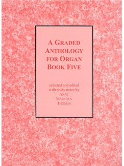 A Graded Anthology For Organ - Book Five Books | Organ
