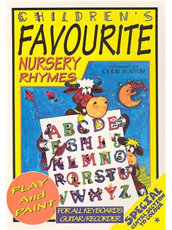 Children's Favourite Nursery Rhymes - Play and Paint Books | Piano, Vocal & Guitar