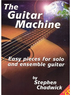 Stephen Chadwick: Guitar Machine (Book and CD) Books and CDs | Guitar