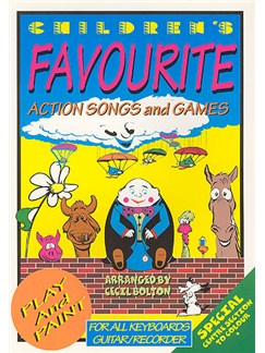 Children's Favourite Action Songs And Games Books | Piano, Vocal & Guitar