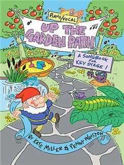 Miller/Whiston: Up the Garden Path  -  educational songbook Books | Piano, Vocal & Guitar