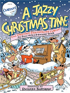 A Jazzy Christmas Time Books and CDs | Clarinet, Piano Accompaniment