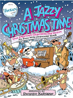 A Jazzy Christmas Time (Violin) Books and CDs | Violin