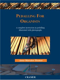 Anne Marsden Thomas: Pedalling For Organists Books | Organ