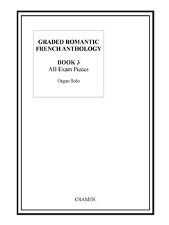 Graded Romantic French Anthology: Book 3 Books | Organ