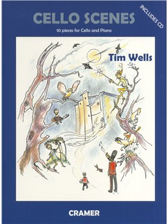 Tim Wells: Cello Scenes - 10 Pieces For Cello And Piano Books and CDs | Cello, Piano Accompaniment