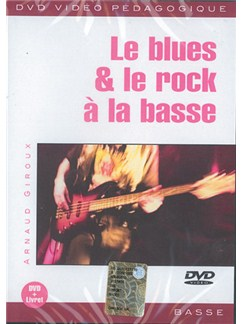 Le Blues & le Rock à la Basse DVDs / Videos | Bass Guitar