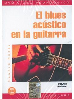 El Blues Acustico En La Guitarra DVDs / Videos | Guitar
