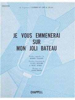 Anton Profes/Robert Gilbert: Je Vous Emmenerai Sur Mon Joli Bateau Books | Voice, Piano Accompaniment