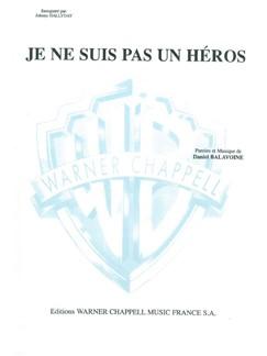 Daniel Balavoine - Johnny Hallyday: Je Ne Suis Pas un Héros Books | Piano & Vocal