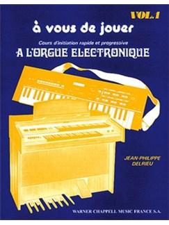 À Vous de Jouer, Volume 1 Livre | Clavier