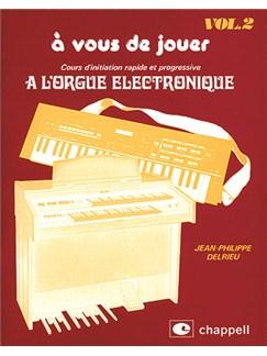 À Vous de Jouer, Volume 2 Livre | Clavier