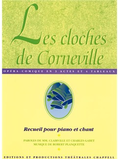Robert Planquette: Cloches de Corneville (Les) Livre | Piano, Vocal & Guitar