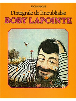Boby Lapointe: L'Intégrale de l'Inoubliable Books | Piano, Vocal & Guitar