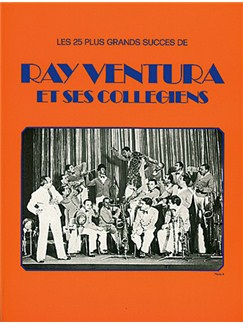 Ray Ventura: Ray Ventura et Ses Collégiens Books | Piano, Vocal & Guitar