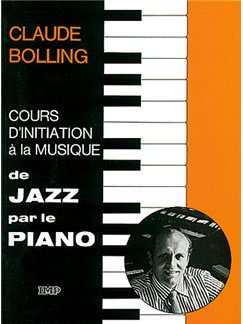 Claude Bolling: Cours d'initiation à la musique de Jazz par le Piano Livre | Piano