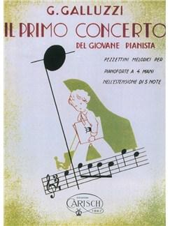 G. Galluzzi: Il Primo Concerto - Del Giovane Pianista (Vol.I) Books | Piano Duet