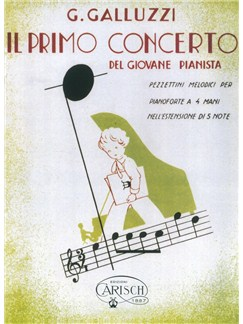 G. Galluzzi: Il Primo Concerto - Del Giovane Pianista (Vol.II) Books | Piano Duet
