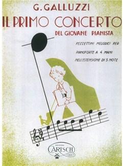G. Galluzzi: Il Primo Concerto - Del Giovane Pianista (Vol.IV) Libro | Piano Dúos