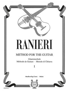 Silvio Ranieri: Method For The Guitar 1 Books | Guitar