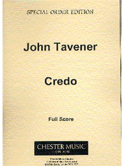John Tavener: Credo Books | Tenor, SATB, Oboe (3), Trumpet (3), Trombone (2), Organ
