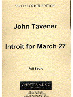 John Tavener: Introit For March 27 Books | Soprano, Alto, Tenor, Bass, Orchestra