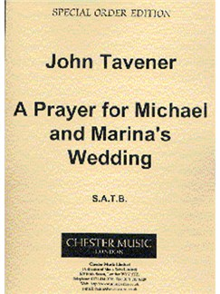 John Tavener: A Prayer For Michael And Marina's Wedding Books | Soprano, Alto, Tenor, Bass