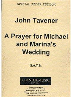 John Tavener: A Prayer For Michael And Marina's Wedding Books | Soprano, Alto, Tenor, Bass