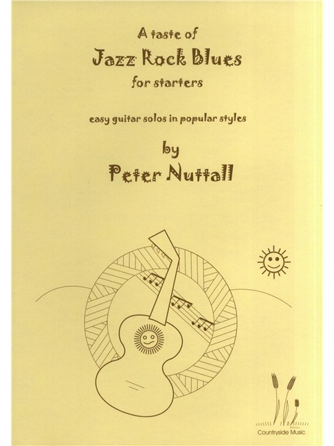 Peter Nuttall A Taste Of Jazz Rock Blues For Starters Books