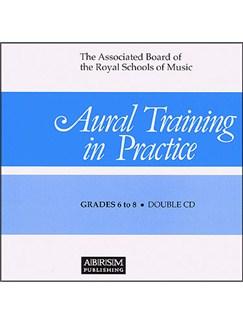 Aural Training In Practice Grade 6-8 CD CD | Alle instrumenter