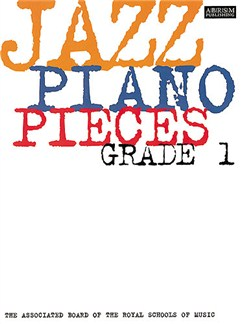 ABRSM Jazz Piano: Pieces Grade 1 Books | Piano