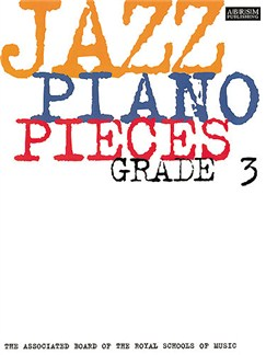 ABRSM Jazz Piano: Pieces Grade 3 Books | Piano