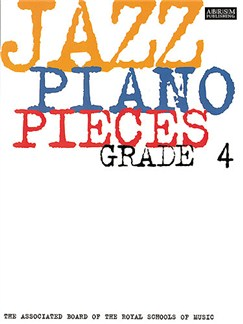ABRSM Jazz Piano: Pieces Grade 4 Books   Piano