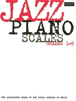 ABRSM Jazz Piano: Scales Grades 1-5 Books | Piano