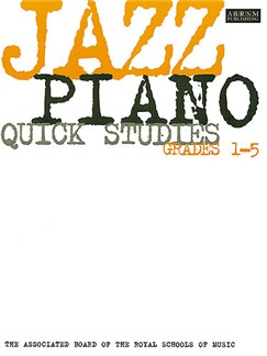 ABRSM Jazz Piano: Quick Studies Grades 1-5 Books | Piano