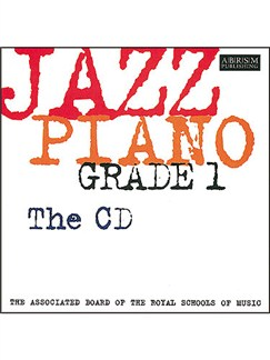 ABRSM Jazz Piano: Grade 1 (CD) CDs | Piano