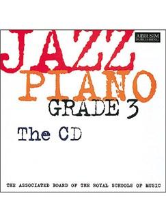 ABRSM Jazz Piano: Grade 3 (CD) CDs | Piano