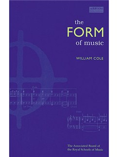 William Cole: The Form Of Music Books |