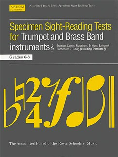 Specimen Sight-Reading Tests For Trumpet And Brass Band Instruments Grades 6-8 Books | Trumpet