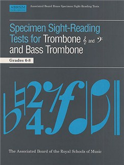 Specimen Sight-Reading Tests For Trombone And Bass Trombone Grades 6-8 Books | Trombone (Bass Trombone)