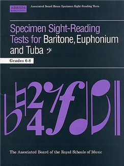 ABRSM Specimen Sight-Reading Tests for Baritone, Euphonium and Tuba Grades 6-8 Books | Baritone, Euphonium, Tuba