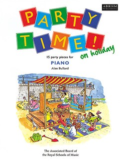 Alan Bullard: Party Time! On Holiday Books | Piano